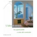 L'idea di sintesi tra spiritualità e arte del costruire - Grill H.