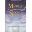Manuale scientifico per l'interpretazione dei sogni e dei simboli - Scala S. & Bianchi F.