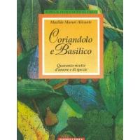 Coriandolo e basilico - Maruri Alicente M.