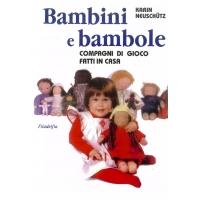 Bamabini e bambole - Neuschutz K.