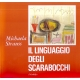 Il linguaggio degli scarabocchi - Strauss M.