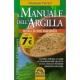 Il manuale dell'Argilla - Ferraro G.