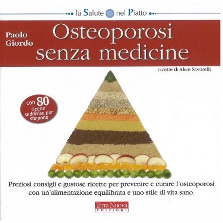 Osteoporosi senza medicine - Giordo P.