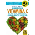 Guarire con la vitamina C - Pravato S.