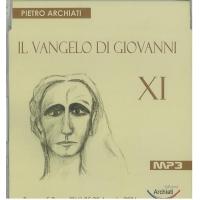 il vangelo di Giovanni XI - Pietro Archiati