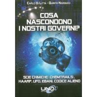 Cosa nascondono i nostri governi? - Di Litta C. & Narducci Q.