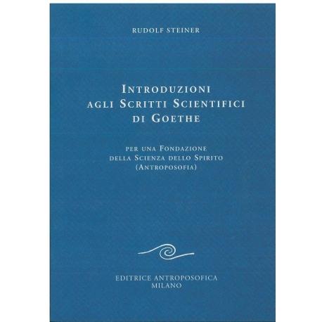 Introduzione agli scritti scientifici di Goethe - Rudolf Steiner