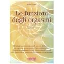 Le funzioni degli orgasmi - Odent M.