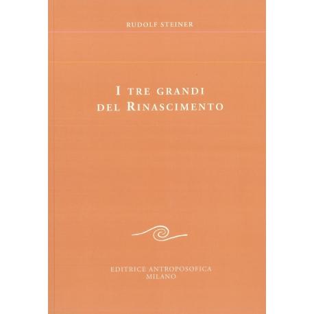 I tre grandi del Rinascimento - Rudolf Steiner
