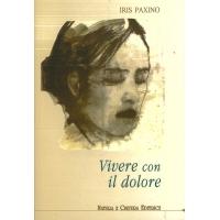 Vivere con il dolore - Paxino I.