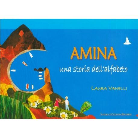 Amina. Una storia dell'alfabeto - Vanelli L.