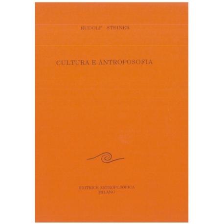 Cultura e antroposofia - Rudolf Steiner