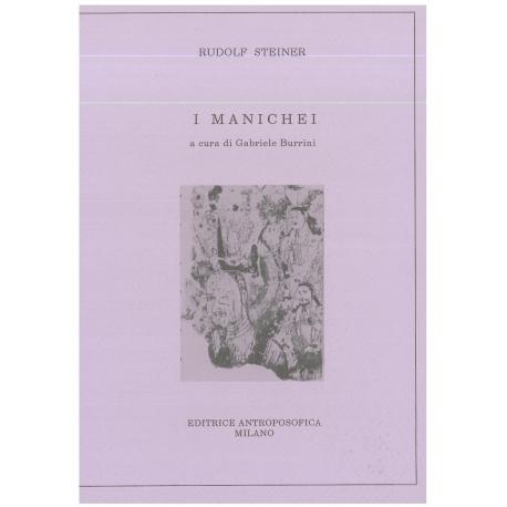 I Manichei - Rudolf Steiner