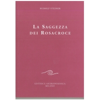 99- La saggezza dei Rosacroce - Rudolf Steiner