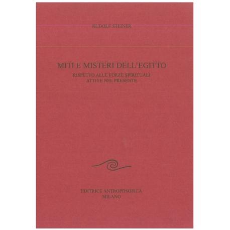 Miti e misteri dell'Egitto - Rudolf Steiner