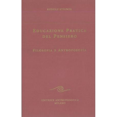 Educazione pratica del pensiero - Rudolf Steiner