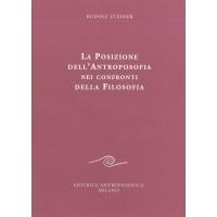 La posizione dell'antroposofia nei confronti della filosofia - Rudolf Steiner