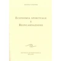 Economia spirituale e reincarnazione - Rudolf Steiner