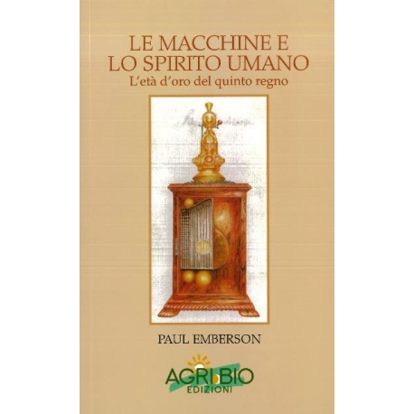 LE MACCHINE E LO SPIRITO UMANO - PAUL EMBERSON