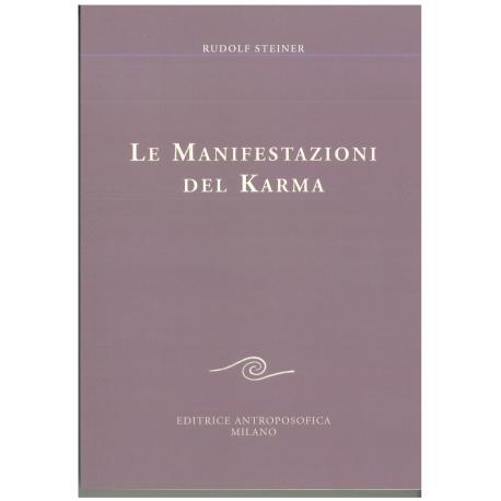 Le manifestazioni del karma - Rudolf Steiner