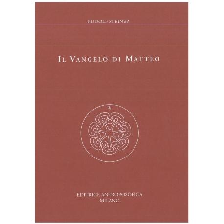 Il Vangelo di Matteo - Rudolf Steiner