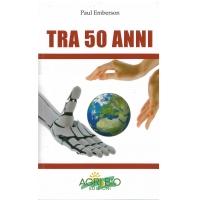 TRA 50 ANNI - PAUL EMBERSON