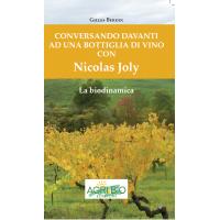 CONVERSANDO DAVANTI AD UNA BOTTIGLIA DI VINO CON NICOLAS JOLY - GILLES BERDIN