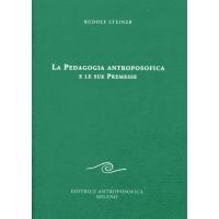 """LIBRO """"LA PEDAGOGIA ANTROPOSOFICA E LE SUE PREMESSE"""" - Rudolf Steiner"""