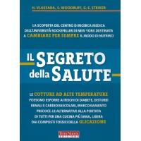 Il segreto della salute - H. Vlassara, S. Woodruff, G.E. Striker