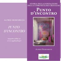 PUNTO D'INCONTRO (STORIA DELLA FONDAZIONE DELLA COMUNITA' DEI CRISTIANI)