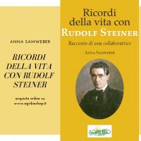 RICORDI DI UNA VITA CON RUDOLF STEINER - ANNA SAMWEBER