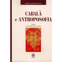 CABALA' E ANTROPOSOFIA - Giogio tardini Spagnoli