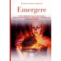 EMERGERE - Elisabetta Valeria Mattioli
