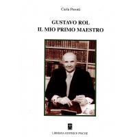 GUSTAVO ROL IL MIO PRIMO MAESTRO - Carla Perotti