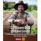 COLTIVARE BIO CON SUCCESSO - Jean-Martin Fortier