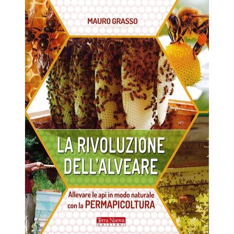 LA RIVOLUZIONE DELL' ALVEARE - Mauro Grasso