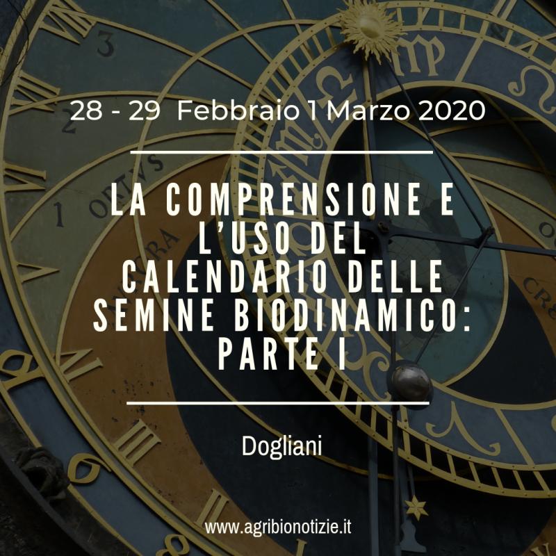 Calendario Febbraio Marzo 2020.La Comprensione E L Uso Del Calendario Delle Semine Biodinamico 1a Parte