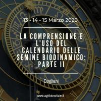 LA COMPRENSIONE E L'USO DEL CALENDARIO DELLE SEMINE BIODINAMICO: 2A PARTE