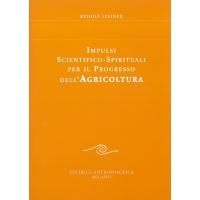 327 - Impulsi scientifico-spirituali per il progresso dell'agricoltura - Rudolf Steiner