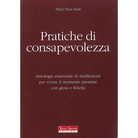 PRATICHE DI CONSAPEVOLEZZA - T. N. Hanh