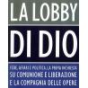 LA LOBBY DI DIO - F. Pinotti