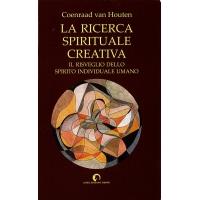 LA RICERCA SPIRITUALE CREATIVA - C. Houten
