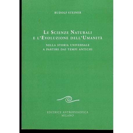325 LE SCIENZE NATURALI E L' EVOLUZIONE DELL' UMANITA'