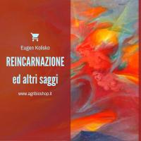 REINCARNAZIONE ED ALTRI SAGGI - E. Kolisko