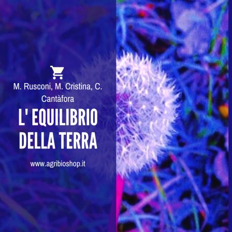 L' EQUILIBRIO DELLA TERRA - M. Rusconi, M. Cristina, C. Cantàfora