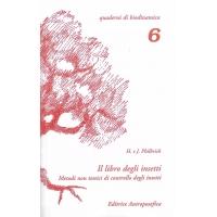 Il libro degli insetti - Philbrick H. e J.