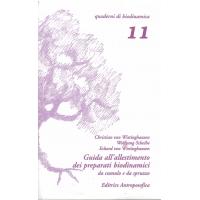 Guida all'allestimento dei preparati biodinamici da cumulo e da spruzzo - von Wistinghausen Ch. e E.