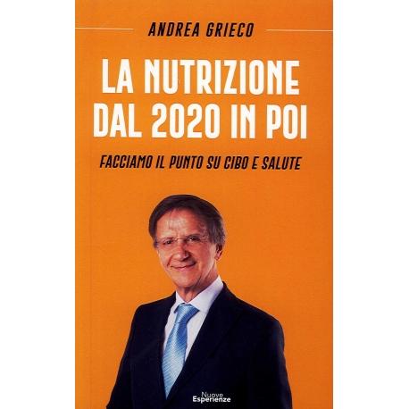 LA NUTRIZIONE DAL 2020 IN POI - A. Grieco