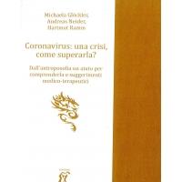 CORONAVIRUS: UNA CRISI, COME SUPERARLA? - EDITRICE ANTROPOSOFICA