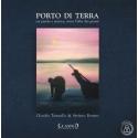 PORTO DI TERRA tra parole e musica, verso l'alba dei giorni - CLAUDIO TOMAELLO e STEFANO BONATO